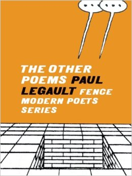 The Other Poems, Paul Legault